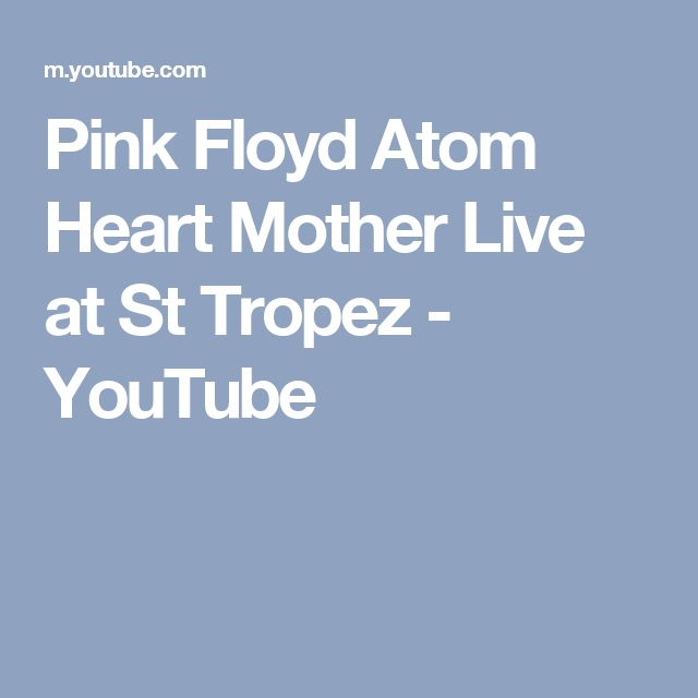 Pink Floyd   Atom Heart Mother Live at St Tropez - YouTube