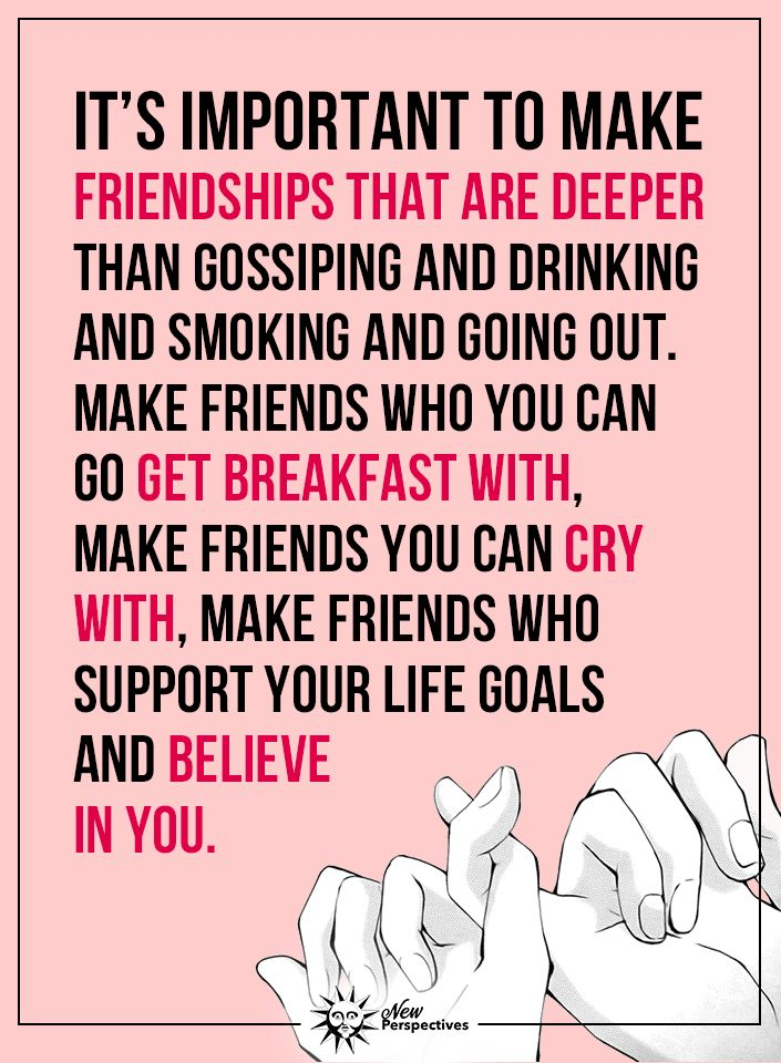Center your friendships around God, deep sisterly love, mutual respect, common interests, laughter & fun....