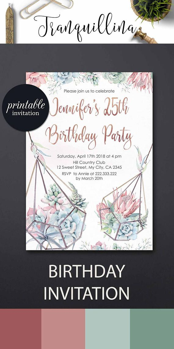Succulent Birthday Invitation Floral 25th 30th 40th 50th Party Rose Gold Invitations