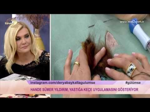 Derya Baykal'la Gülümse: Keçe Uygulaması - YouTube