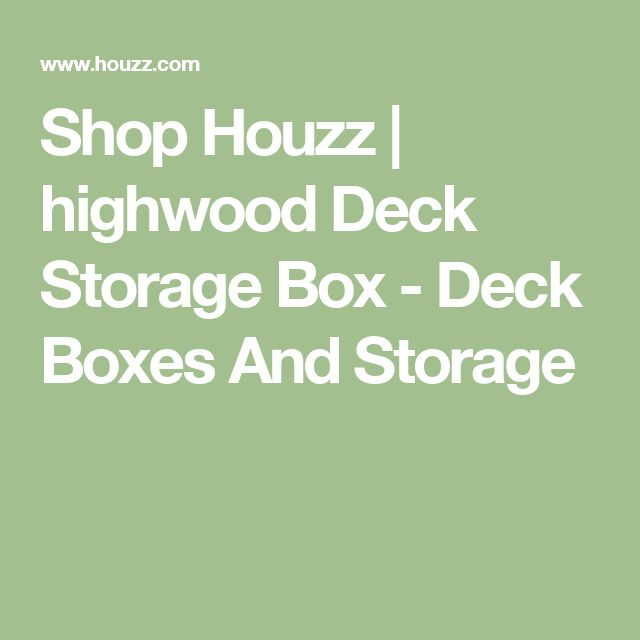 Shop Houzz | highwood Deck Storage Box - Deck Boxes And Storage