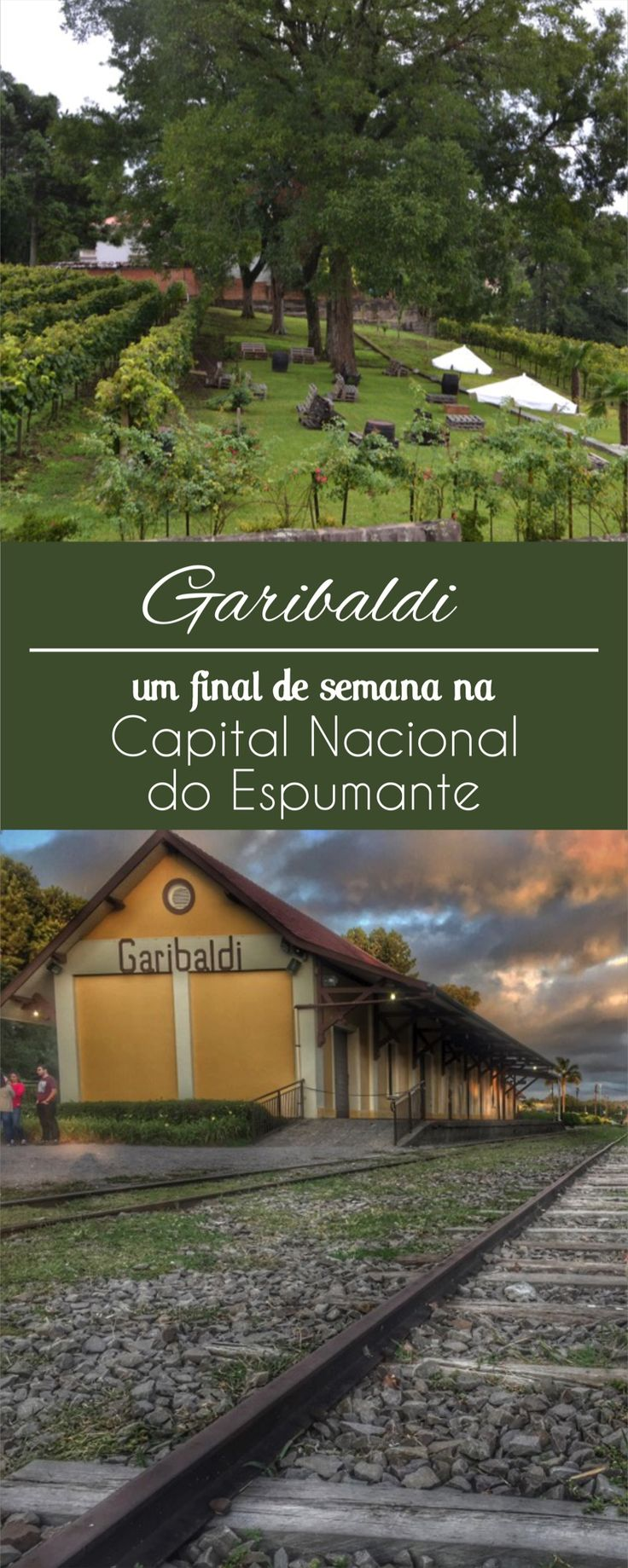 Roteiro em Garibaldi, Capital Nacional do espumante, na Serra Gaúcha