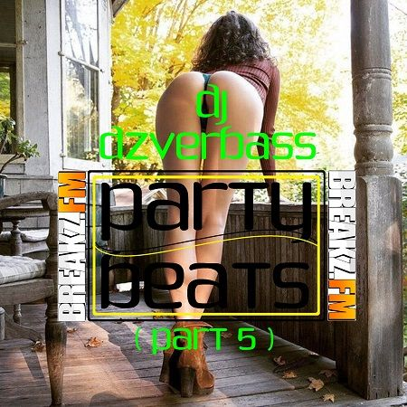 Dj Dzverbass - Party Beats (Part 5)  Party Beats Part5 Tracklist: 1.Kav Verhouzer – Feel The Sun (Extended Mix) 2.Klaas feat. Lorela – Hungover by a Dream (Club Mix) 3.Kungs feat. Ephemerals – I Feel So Bad (Original Mix) 4.Kungs vs. Cookin' On 3 Burners – This Girl (Andrey Exx & Sharapov Club Mix) 5.Lika Morgan – Sweet Dreams  #DjDzverbass #ExtendedMix #LilWayne #MajorLazer #Mixtape #PartyBeatsPart5 #WizKhalifa #Musik #Hiphop #House #Webradio #Breakzfm