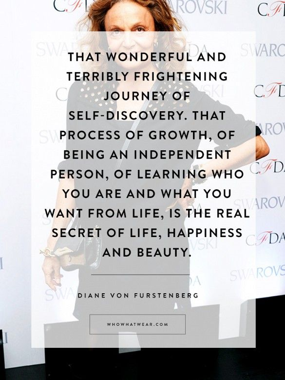Diane von Furstenberg's Best Quotes Ever to Inspire an Amazing 2015 via @WhoWhatWear