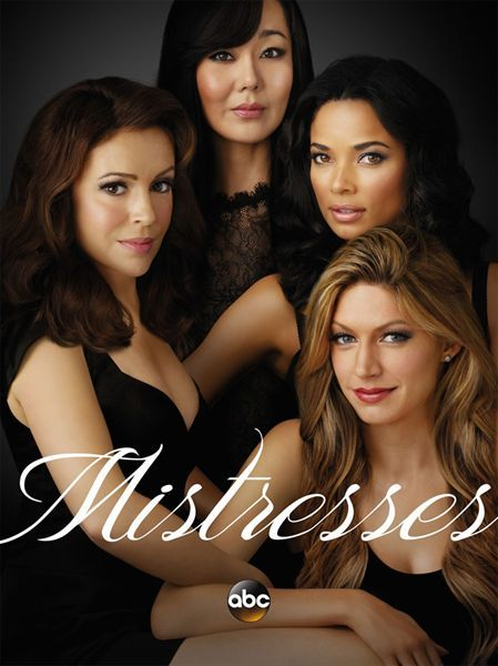 Mistresses - so many heartaches, fun times, true friendship and hard lessons.