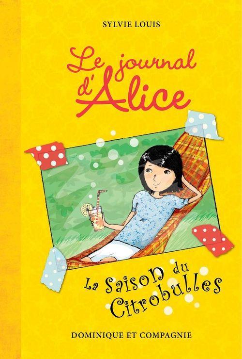 """#journal#jeunesse """"Le journal d'Alice, La saison du Citrobulles"""", Sylvie Louis, Ed. Dominique et Compagnie, format pdf, 8,95€, disponible sur www.page2ebooks.com ...et toujours le plaisir de lire !"""