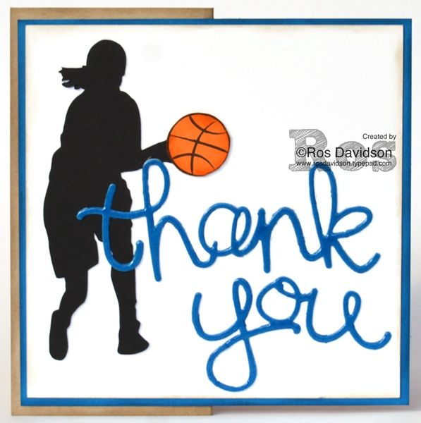 Stampin' Up! Thank You card featuring hello you thinlits and big shot #stampinup #thankyoucard #basketball #silhouette #helloyouthinlets