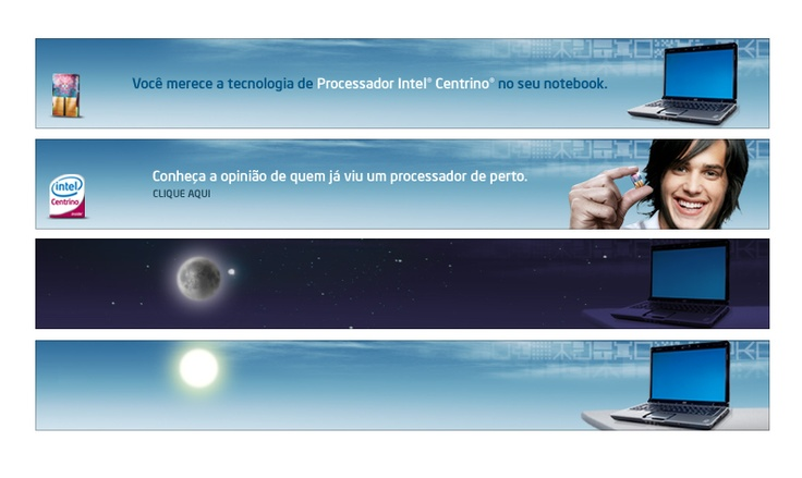Animação dos banners de lançamento do Intel Centrino no Brasil em parceria com a McCann Erikson. (2008)