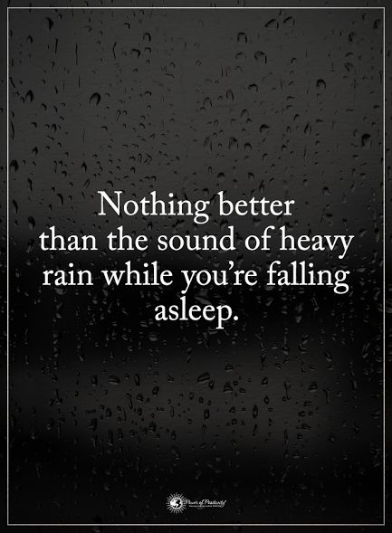 Nothing better than the sound of heavy rain while you're falling asleep. #powerofpositivity #positivewords #positivethinking #inspirationalquote #motivationalquotes #quotes #life #love#hope #faith #trust #truth #respect #honesty #loyalty #rain #sleep #bestfeeling #sound #sfx #relax #chill