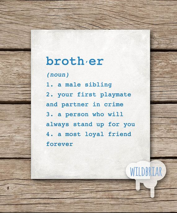 Printable Wall Art, Brother Dictionary Definition, Boys