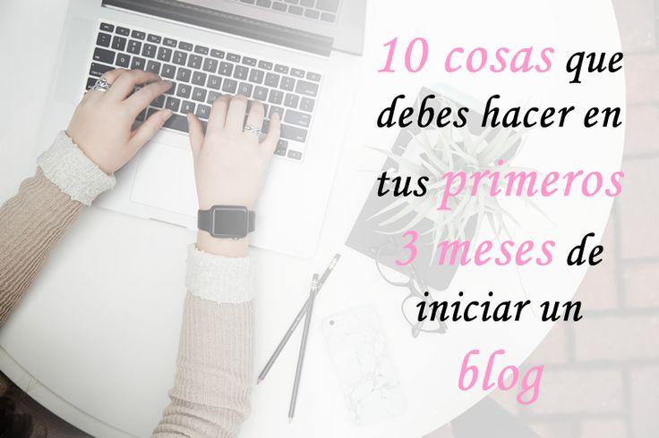 Dentro de los primeros tres meses de iniciar un blog, hay ciertas cosas que debes hacer. ¡Aquí recopilamos los 10 mejores consejos! #Blogs #Blogging #Wordpress #Tutorial