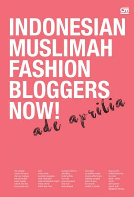 Indonesian Muslimah Fashion Blogger Now by Ade Aprilia