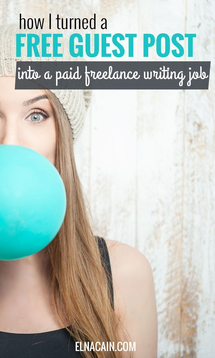 How I Turned A Free Guest Post Into Paid Freelance Writing Job