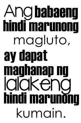 Boy Banat | Tagalog Love Quotes Collection | Pick up lines | Woman who doesn't know how to cook, should find a man who doesn't know how to eat !! LOL