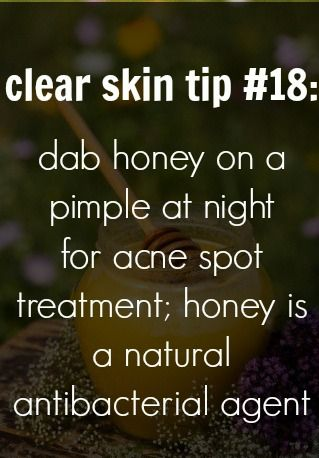 101 tips for clear skin! 18 use honey as acne spot treatment