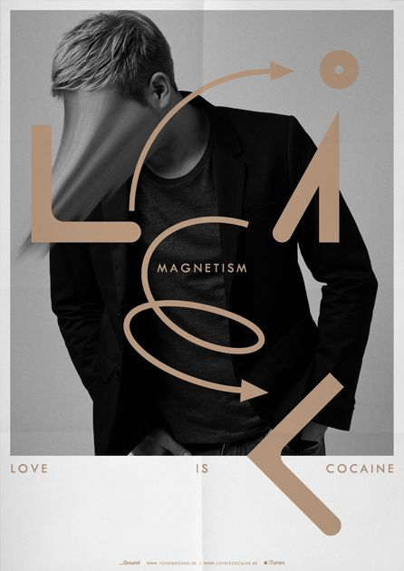 Magnetism, love is cocaine