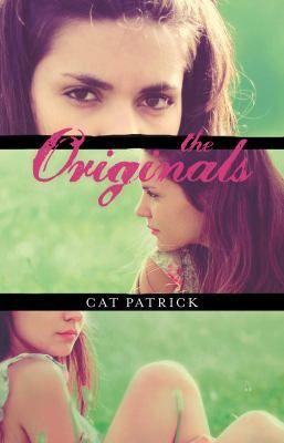 he Originals  by Patrick, Cat .  Hardie Grant Egmont, 2013