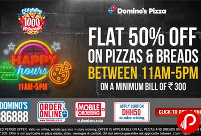 Domino's Pizza offers 50% off on all pizzas. Flat 50%off on Pizzas & Breads Min Bill of Rs 300. Till Valid – 11-5pm February 02 2016 Domino Coupon Code – DHH50  http://www.paisebachaoindia.com/dominos-happy-hours-flat-50-off-on-order-of-rs-300-dominos-pizza/