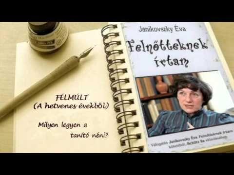 1. Janikovszky Éva: Milyen legyen a tanító néni?