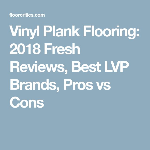 vinyl plank flooring 2018 fresh reviews best lvp brands pros vs cons - Laminatboden Pro Und Contra Galerie