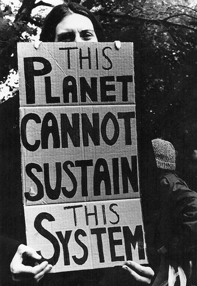 We have to buy things or the economy crashes. Well, when we keep buying things, that capitalists made us think we need, but do not really - like those new pair of shoes, we destroy this planet aswell.