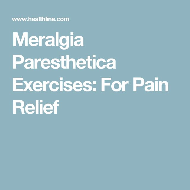 Meralgia Paresthetica Exercises: For Pain Relief