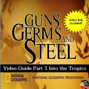 guns germs and steel questions Guns, germs, and steel: episode 1 directions: before viewing the fi lm, read each question below so you know what information and ideas you should be looking for as.
