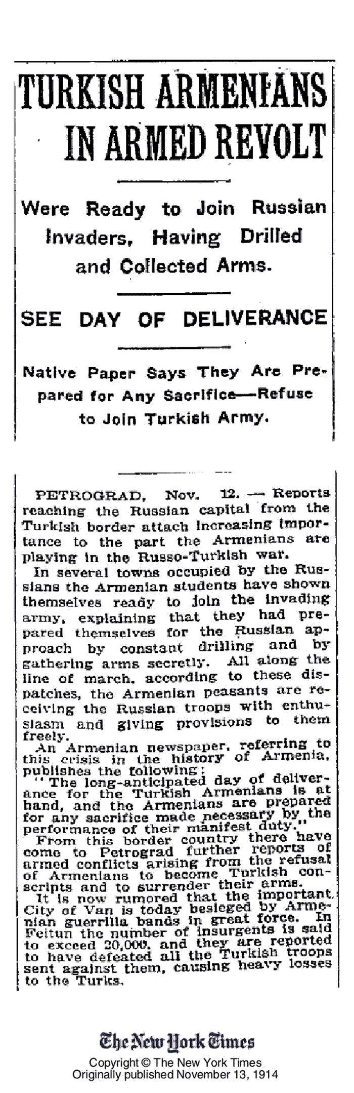 NYT: 13 Nov 1914 - Turkish Armenians Refuse To Join Turkish Army - Ready To Join Russian Invaders for Armed Revolt