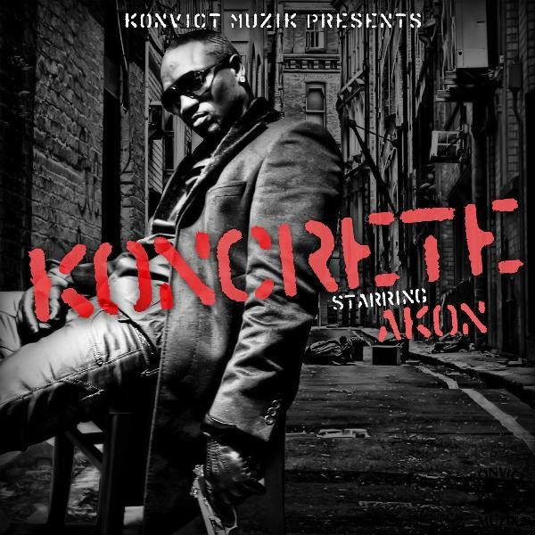 "Check out: mixtape: ""Konkrete"" (2011) - Akon lyrics  See: http://lyrics-dome.blogspot.com/2013/09/mixtape-konkrete-2011-akon-lyrics.html #lyricsdome"