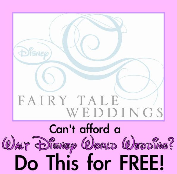 Cant Afford A Wedding At Walt Disney World The Next Best Thing Is Totally FREE