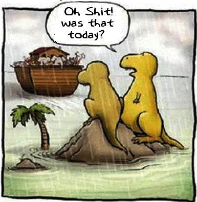 New theory on what happened to the dinos!: The Real, Noah Ark, Boats, Giggles, Funny Stuff, Dinosaurs, Left Behind, Smile, So Funny