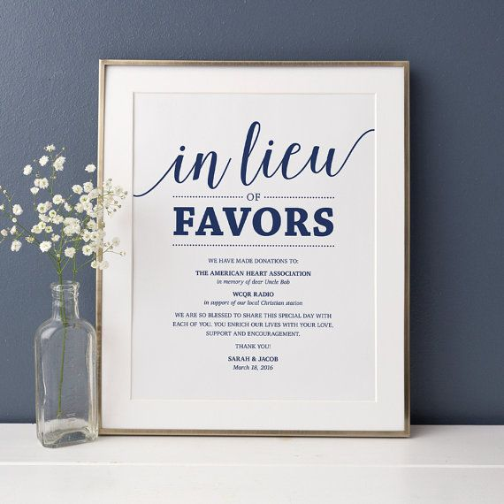 { In Lieu Of Favors Sign } If you have chosen to make a donation to a good cause instead of traditional wedding favors, this editable In Lieu Of Favors sign will enable you to share that with your guests. This listing is for an instant download template that you can edit and print yourself. Ideal for adding those last minute touches to your navy wedding decor!  ....Format: 2 Editable PDFs ....Sizes: 5x7 and 8x10 inches ....Color: Navy ....Delivery: Instant Download  PDFs included: • 5x7 - 2…