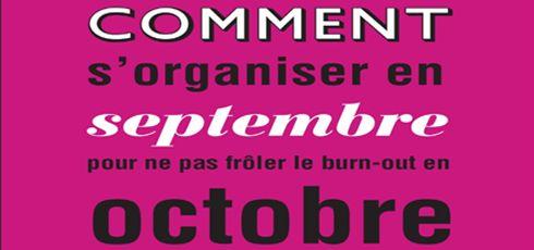 #Lectures #Organisation #Burnout Comment s'organiser en septembre pour ne pas frôler le burn-out en octobre ? Grande question !