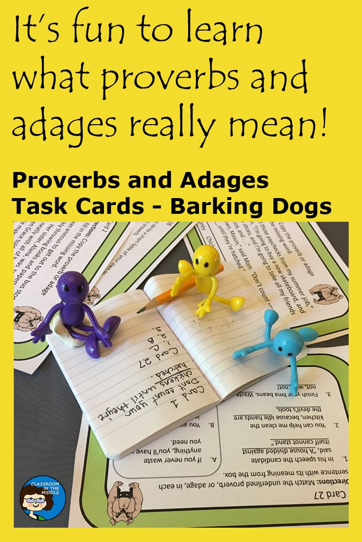 Proverbs and Adages Task Cards provide students with various types of practice identifying and understanding the meanings of proverbs or adages. The proverbs, or adages, are presented in sentences or paragraphs to provide context. With these cards, students work with proverbs, or adages, to complete various activities.