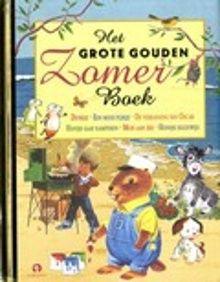 Het grote gouden zomerboek. Bundeling van zes Gouden Boekjes over de zomer. Met de originele, veelal nostalgische kleurenillustraties en tekst op rijm. Vanaf ca. 3 jaar.