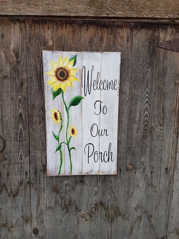 Welcome To Our Porch Sign Hand Painted Sign Wooden Sign With Sunflowers Patio Decor Home Decor Vintage Style Wall Decor Wall Art Hand Painted Signs Painted Signs Porch Signs