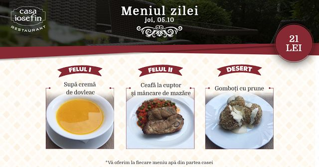 Restaurant Casa Iosefin Timisoara: Meniu Zilei 05.10