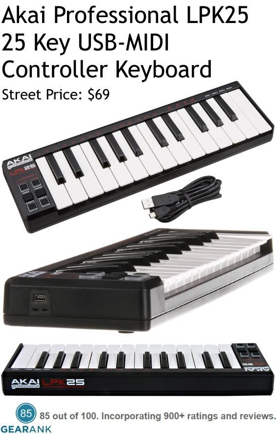 Akai Professional LPK25 25 Key USB-MIDI Controller Keyboard.  The LPK25 is primarily intended as a portable device and that's the feature that most reviewers rated most positively particularly by laptop and MacBook users.  For a Detailed Guide to The Best 25-Key MIDI Controller Keyboards see https://www.gearank.com/guides/best-25-key-midi-controller-keyboards