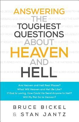 Answering the Toughest Questions About Heaven and Hell by Bruce Bickel and Stan Jantz Published by Bethany House(2017) ISBN:978-0-7-7642-1871-2(Print) Grab your copy on Amazon! *Book received for f…