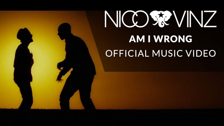 Nico & Vinz - Am I Wrong [Official Music Video] ****my 2015 theme song*** number one FAN ---pam j.