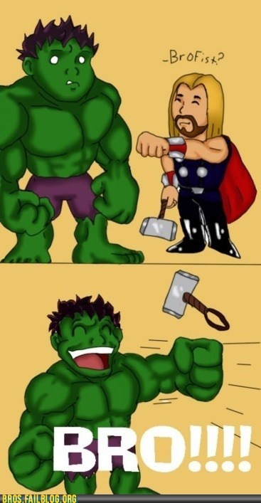 Pretty much how it happened in the movie.: Laughing, Funnies Pictures, Brofist, Hulk Smash, Things, Thor, Bro Fist, Superhero, The Avengers