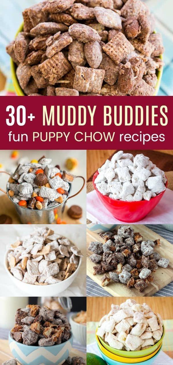 30 Muddy Buddies Fun Puppy Chow Recipes Cupcakes Kale Chips 30 Muddy Buddie In 2020 Puppy Chow Recipes Puppy Chow Snack Mix Recipe Puppy Chow Chex Mix Recipe