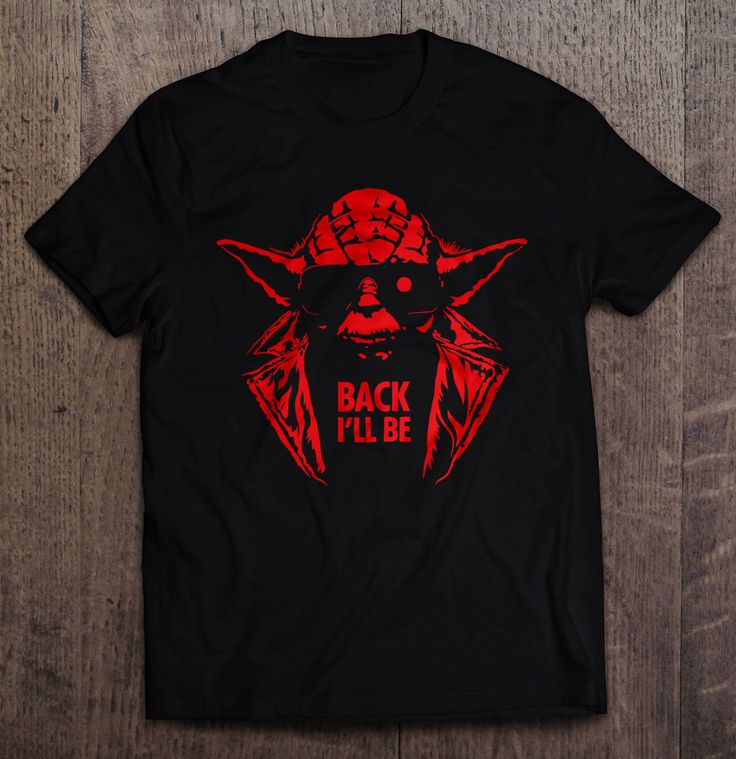 Yoda Back I'll Be Parody T-Shirt