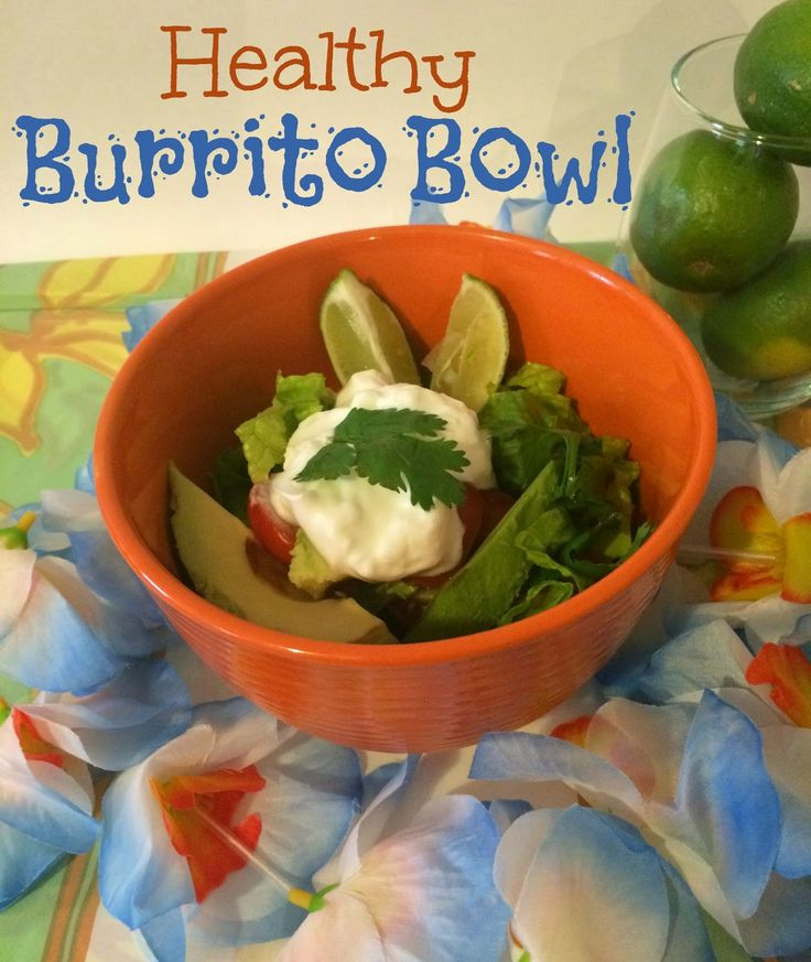 First Time Mom and Losing It: Healthy Burrito Bowl Recipe