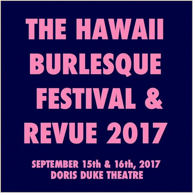 Happy ALOHA Friday!  We're stoked to announce the dates for The 6th Annual Hawaii Burlesque Festival & Revue! Join us for a spectacularly sexy weekend SEPTEMBER 15 & 16 2017 at the Doris Duke Theater!  Save the date & stay tuned for more info on: Tickets Featured Performers Traveling Performers Local Performers Honolulu Shows Neighbor Island Shows Show Themes Workshops & MORE!  You can find us on Facebook Instagram & Twitter or check us out at http://ift.tt/1V2kjpA  Mahalo Nui Loa & we'll…