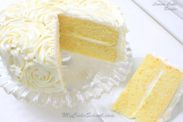 Lemon Cake {A Scratch Recipe}   My Cake School