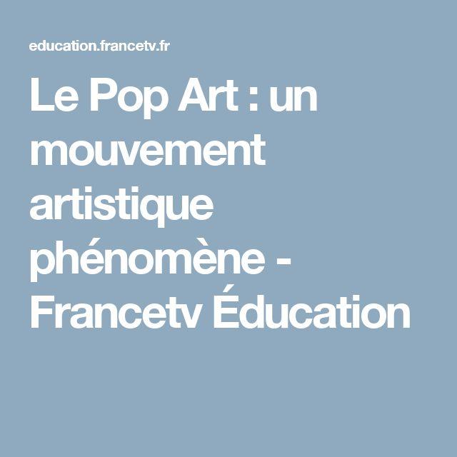 Le Pop Art : un mouvement artistique phénomène - Francetv Éducation