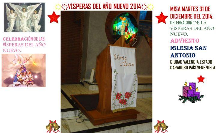 FELIZ AÑO 2014. VISPERAS DEL AÑO 2014. IGLESIA SAN ANTONIO. CIUDAD VALENCIA. ESTADO CARABOBO PAIS VENEZUELA. PARTE 1 ҉҉LOURDES MARÍA BARRETO҉҉: Carabobo Pais, Venezuela Parents, Father Venezuela