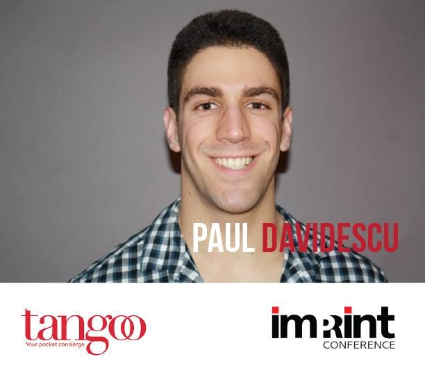 Paul Davidescu is the CEO of Tangoo.  Paul is a recent Sauder Marketing Co-op and International Business grad who took the full dive into entrepreneurship right after graduation. Paul spent his last year at Sauder co-founding Tangoo while joining the Vancity Buzz founding team.  Tangoo is a pocket concierge application that has been featured on CTV, Global TV, CBC Radio, The Globe and Mail, and 40 other media publications. Additionally, Tangoo aired in late 2014 on CBC's Dragons' Den.