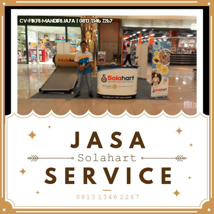 Jasa Service air panas jakarta timur Pemanas Air Solahart call center resmi Tenaga Matahari Tanyakan Segera! CS Ramah & Cakep Jujur & Profesional · Kompeten & Berpengalaman · Spare Part Original Harga Murah Ekonomis didukung team teknisi ahli handal berpengalaman selama puluhan tahun di bawah naungan  Cv Fikri Mandiri Jaya Mobile : 081313462267 Email : harissolahart@gmail.com
